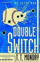 Double Switch: A Novel