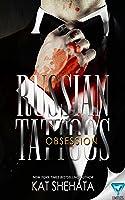 Russian Tattoos (Obsession, #1)