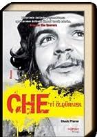 Che'yi Öldürmek