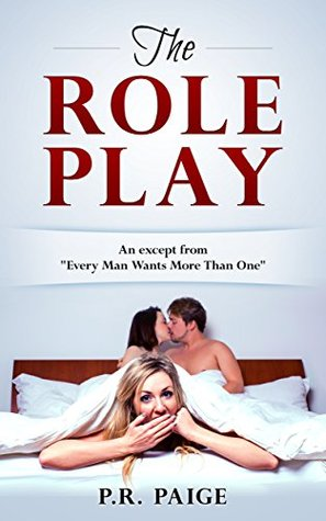 """The Role Play, An excerpt from """"Every Man Wants More Than One"""": Inspired by the movie, """"The Wolf of Wall Street"""""""