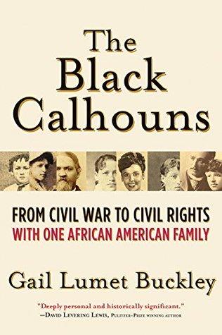 The Black Calhouns by Gail Lumet Buckley