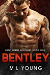 Bentley (Hawthorne Brothers Book One)