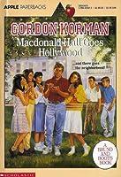 MacDonald Hall Goes Hollywood (Bruno & Boots, #6)