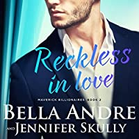 Reckless in Love (The Maverick Billionaires, #2)