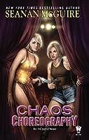 Chaos Choreography (InCryptid #5)