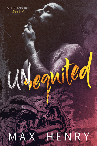 Unrequited (Fallen Aces MC, #1)