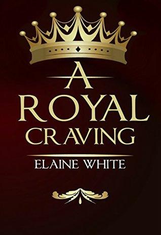 A Royal Craving (The Royal Series #1)
