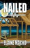 Nailed: An Alex Harris Mystery (The Alex Harris Mysteries Book 8)