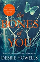 The Bones of You: A Richard and Judy Book Club Selection