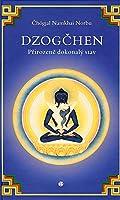 Dzogčhen: Přirozeně dokonalý stav
