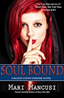 Soul Bound: A Blood Coven Vampire Novel (The Blood Coven Vampires Book 7)
