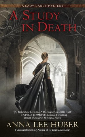 A Study in Death (Lady Darby Mystery #4) by Anna Lee Huber