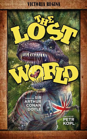 The Lost World – An Arthur Conan Doyle Graphic Novel