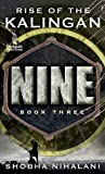 Nine Book Three: The Rise of the Kalingan