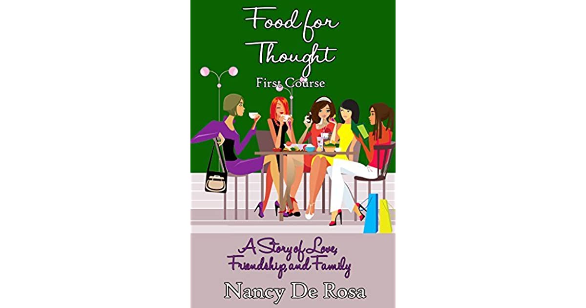Food For Thought First Course By Nancy Derosa