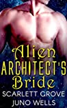 Alien Architect's Bride (Draconians, #5)