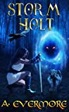 Storm Holt (The Prophecies of Zanufey #3)