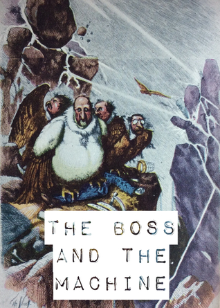The Boss and the Machine: A Chronicle of the Politicians and Party Organization