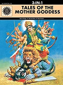 Tales of the Mother Goddess (Amar Chitra Katha 3 in 1 Series) (English and Hindi Edition)