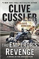 The Emperor's Revenge (The Oregon Files #11)