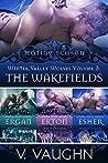 The Wakefields - Winter Valley Wolves Volume 3: True Mate Love