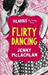 Flirty Dancing (Ladybirds, #1)