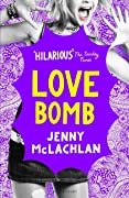 Love Bomb (Ladybirds, #2)