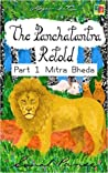 The Panchatantra Retold: Part 1 - Mitra Bheda