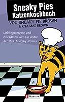 Sneaky Pies Katzenkochbuch.