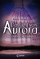 Das Licht von Aurora: Im Schatten der Welten (Many-Worlds, #2)