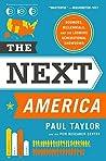 The Next America:...