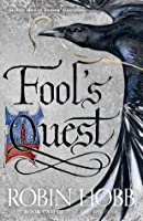 Fool's Quest (Fitz and the Fool, #2)