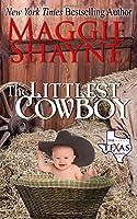 The Littlest Cowboy (The Texas Brands) (Volume 1)