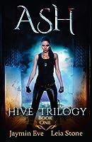 Ash (Hive Trilogy #1)