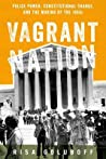 Vagrant Nation by Risa Goluboff