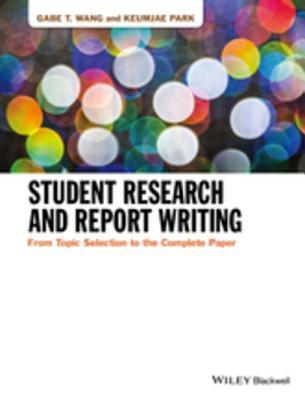 Student Research and Report Wri - Gabe T Wang