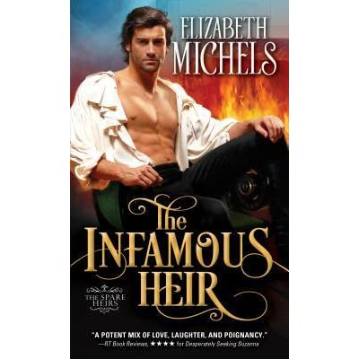 The Infamous Heir Spare Heirs 1 By Elizabeth Michels