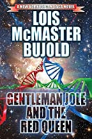 Gentleman Jole and the Red Queen (Vorkosigan Saga (Publication) #16)