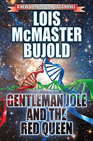 Gentleman Jole and the Red Queen (Vorkosigan Saga by Lois McMaster Bujold