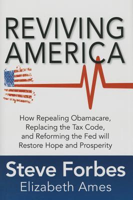 The Big Three: How Reforming Taxes, Money and Healthcare Will Bring Back American