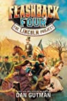 The Lincoln Project (Flashback Four, #1)