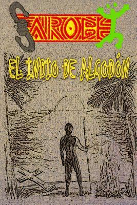 Sarobei El Indio de Algodon