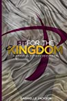 Fit For The Kingdom: A Spiritual Fitness Devotional