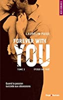 Fixed on you - tome 3 Forever with you (New Romance)