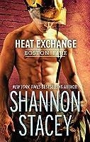 Heat Exchange (Boston Fire, #1)