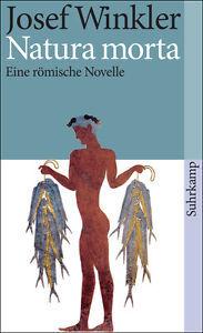 Natura morta : eine römische Novelle