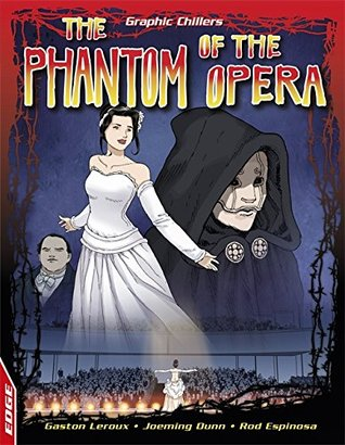 The Phantom of the Opera (Edge: Graphic Chillers)