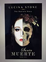 Santa Muerte (The Daniela Story #1)