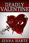 Deadly Valentine (Valentine Mystery #1)