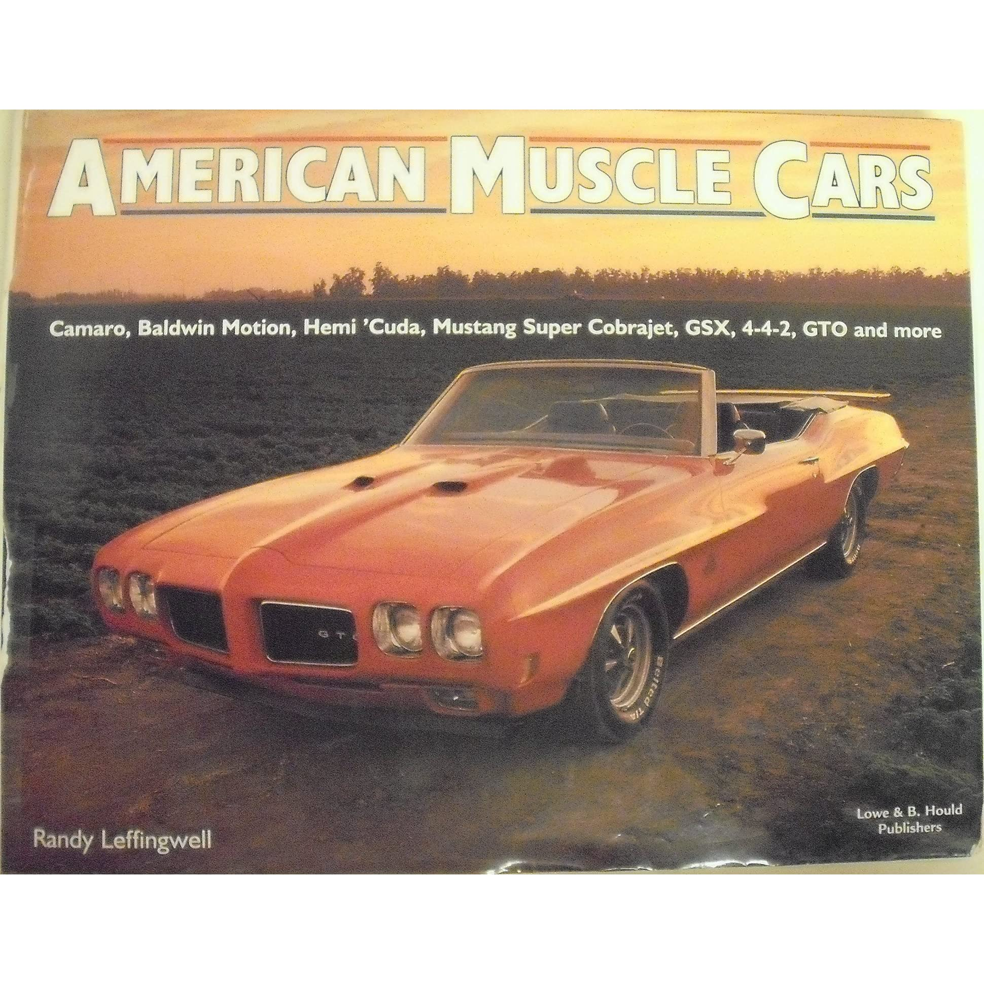 American Muscle Cars by Randy Leffingwell